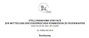 STELLUNGNAHME VON FACE  ZUR MITTEILUNG DER EUROPÄISCHEN KOMMISSION ZU FEUERWAFFEN